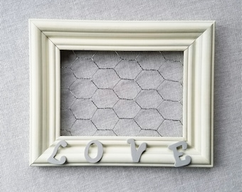 White Chicken Wire Frame, Love Picture Frame, Rustic Frame with Chicken wire, Square 4x6 Frame