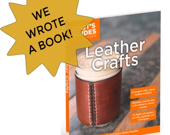 Leather Crafts - How-to Book - 20 DIY Leather Projects - Signed by the Authors