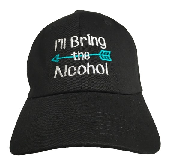 I'll Bring the ##### - Embroidered Ball Cap - Various Sayings or Custom