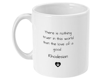 Rhodesian Dog Coffee Mug - Gift for Rhodesian Lover - Gift Ideas For Rhodesian Owners