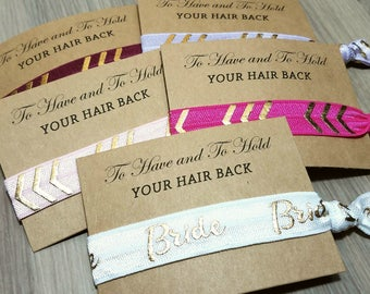 Bachelorette Party Hair Tie Favors | To Have and To Hold Your Hair Back Hair Tie Favors | Bridal Party Hair Tie Favor Sets | Wedding Favors