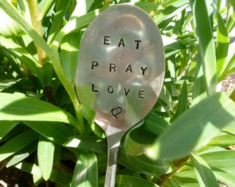 SALE EAT pray LOVE Vintage Spoon Garden Marker