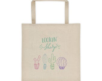 Lookin Sharp Tote Bag Looking Sharp Gift for Her Cactus Gift for Her Cactus Lover Gift for Her Cactus Lover Tote Bag Gift for Teachers Tote