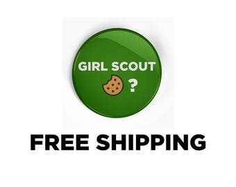 Girl scout cookies ? Pinback Button / Badge Promotional girl scouts
