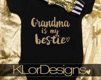 Grandma gift, Grandma is my bestie, Mother's Day gift, baby announcement, baby girl outfit, Grandma's Girl, new Grandma, grandma, baby girl