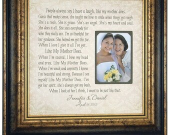 Mother of the Bride gift, Mother of the Groom Gift, Wedding Gift for Mom, Personalized Picture Frame, Like My Mother Does, 16x16