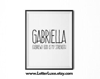 Gabriella Name Meaning Art - Printable Baby Shower Gift - Nursery Printable Art - Digital Print - Nursery Decor - Typography Wall Decor