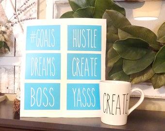 Rae Dunn Inspired Stencils - Set of 6 - Create, Hustle, Yass, Boss, Dreams, #Goals