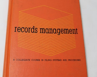 Records Management: A Collegiate Course in Filing Systems and Procedures, 1967, Mina Johnson & Norman Kallaus