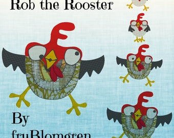 ROB the ROOSTER, 5 cute and whimsical Machine Embroidery Rooster designs from my collection 'Crazy Chickens' - different versions and sizes