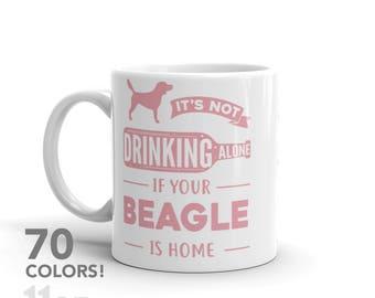 Beagle Drinking Alone Mug - 70 COLORS! - Funny Cute Beagle  Dog Gift - Dog Lover - Personalized Coffee Mug