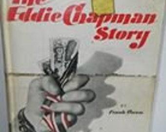 The Eddie Chapman story by Frank Owen.  1954