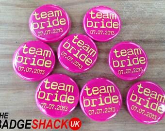 Personalised  Team Bride Badges or Magnets (pack of 20) Available as 2.5cm Badges or 3.8cm Badges or Magnets