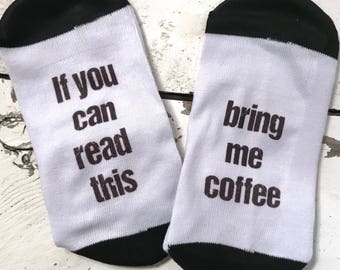 Coffee Socks Ladies Socks If you can read this