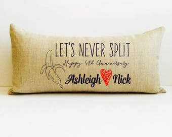 lets never split, throw pillow, personalized pillow, decorative throw, anniversary gift for husband, banana pillow, anniversary gifts