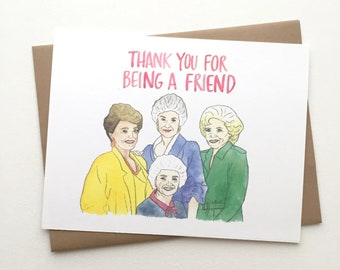 The Golden Girls // Thank You for Being a Friend