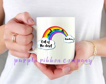 10oz Designer Mug - 'Out of the closet and over the rainbow'   Gay Mug   Funny Mug