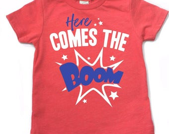 Ready to ship, Boys 4th of july shirt, 4th of july shirt for boys, 4th of july outfit, toddler boy 4th, here comes the boom, fireworks shirt