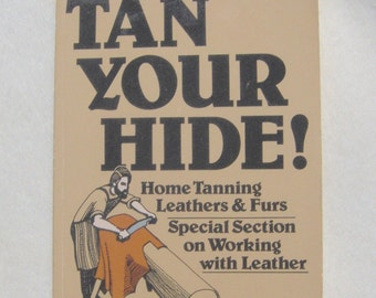 Tan Your Hide by Phyllis Hobson