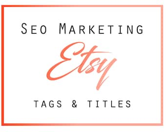 Etsy Tags and Titles, Etsy Listing Help, Tags and Titles, Etsy Marketing, SEO Help, Etsy Tag Help, Etsy Shop Marketing, SEO Consulting,
