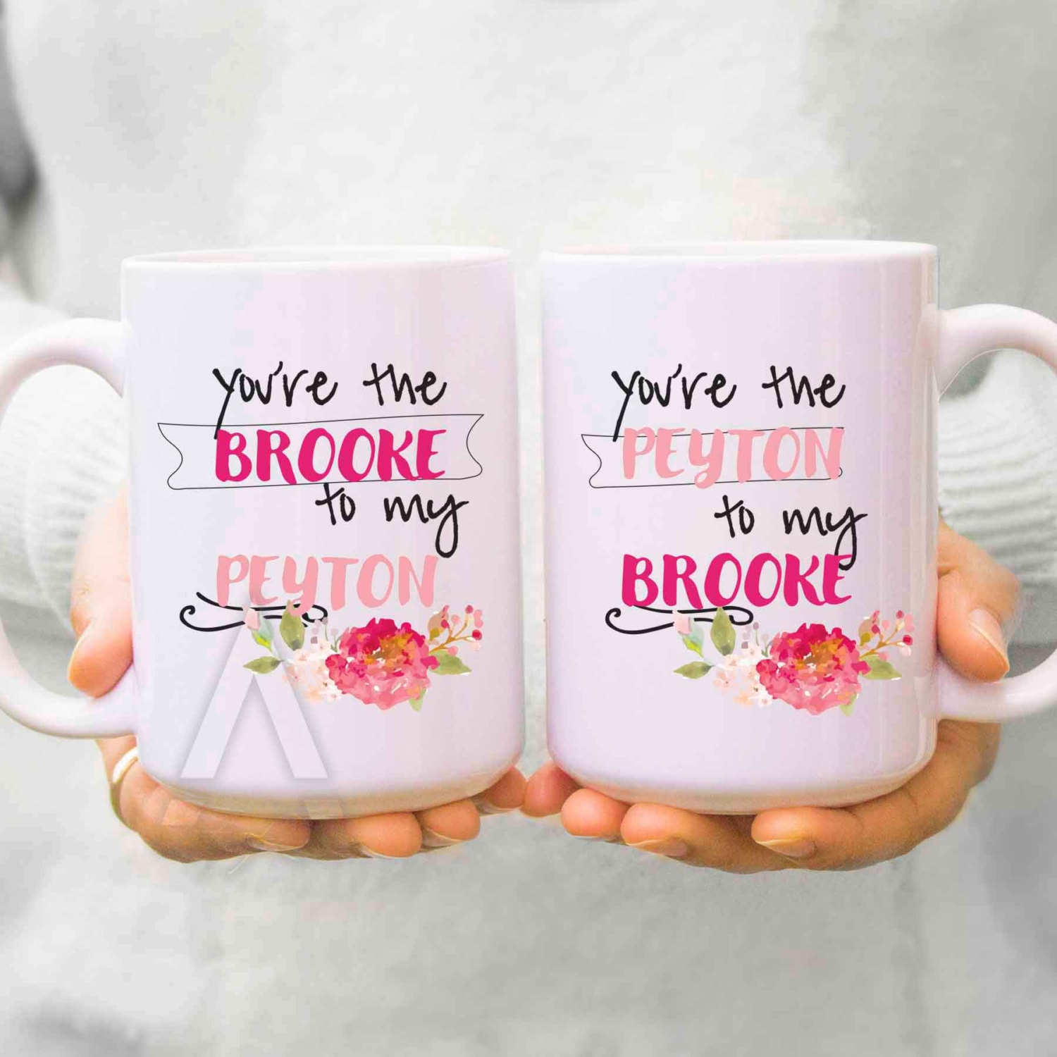 Best friend mugs you are the brooke to my peyton zoom publicscrutiny Choice Image