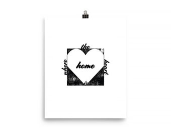 "Home is Where the Heart Is - 8x10"" Art Print"