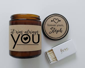 Romantic Gift It Was Always You Love Quote Wedding Quote Wedding Candle Wedding Decor Wedding Day Gift for Bride Gift for Groom