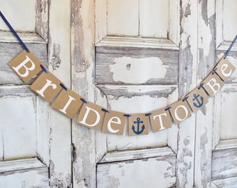 Bridal Shower banner, nautical, Anchor, Bride to be banner, wedding banner,garlands,bridal shower, decorations, wedding banners