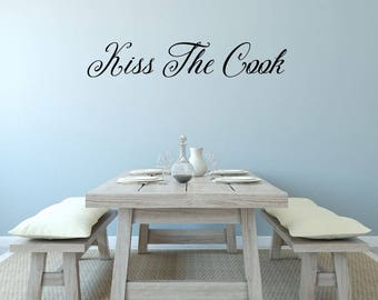 Kiss the Cook Kitchen Wall Decal - Kitchen Decor - Chef Wall Art - Kitchen Wall Decal - Housewarming Gift - Kitchen Wall Decor