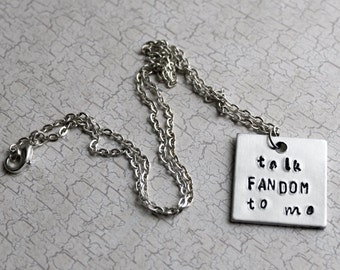 Talk Fandom To Me Necklace, Geekery Fandom Jewelry, Geeky Fangirls Geek Love Talk Nerdy To Me Comic Con Jewelry Fandom Keychain Keyring