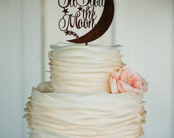 wedding cake topper wedding topper Moon cake topper wooden cake topper rustic wedding personalized topper custom cake topper love topper