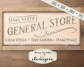 General Store SVG - groceries dry goods hardware svg - general store cut file - farmhouse style svg - Commercial Use svg, dxf, png, jpg