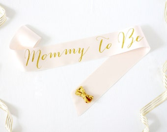 Mommy To Be Sash in Font #1 - Mommy to Be - New Mom Sash - Baby Shower Sash - Gender Reveal Sash - Baby Shower