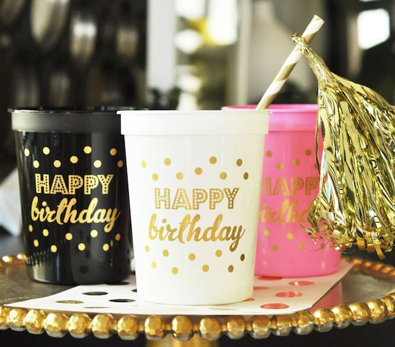 Happy Birthday Cups Set Of 10 Gold Black Pink White