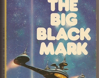 Daw, A. Bertram Chandler: The Big Black Mark 1975