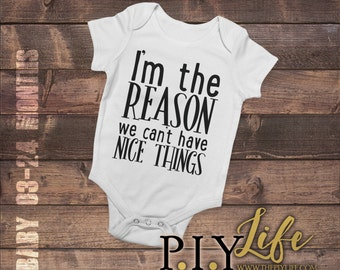 Kids |  I'm the reason we can't have nice things Kids Bodysuit DTG Printing on Demand