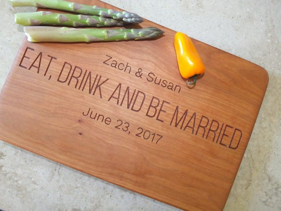 Eat Drink and Be Married Personalized Wood Cutting Board Engraved with Names & Wedding Date. Couple Gift-Wedding Gift-Engraved Cutting Board