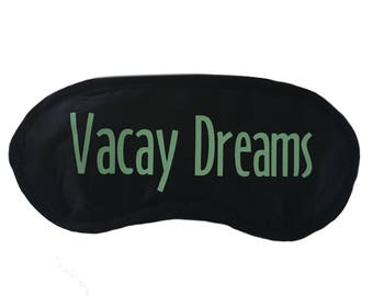 Sleep Mask - Vacay Dreams