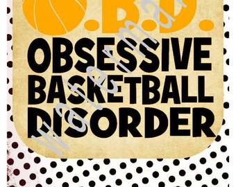 Basketball SVG - Basketball iron on transfer - Basketball mom SVG -silhouette cameo cricut dxf - Obsessive basketball disorder Team shirts