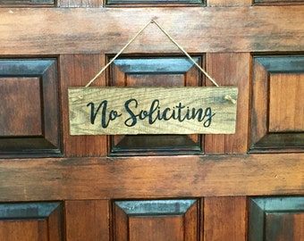 "No Solicitation door sign - wood ""no soliciting"" door sign - stained rustic upcycled home decor - hand painted door hanger - wooden decor"