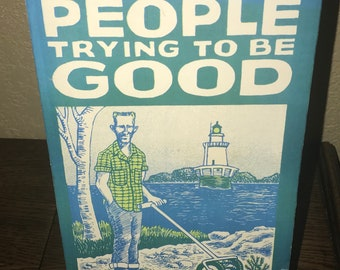 People Trying To Be Good by Sanford Phippen-Paperback Book-3rd Printing, 1988-Signed by Author