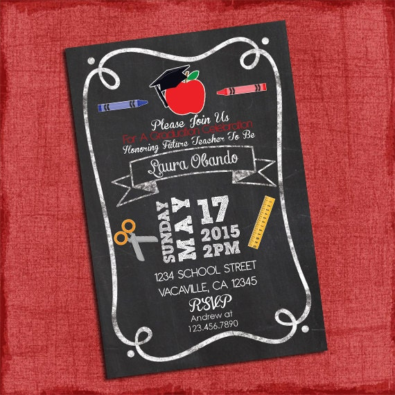 Teacher Graduation Party Invitation ChalkStyle 4x6 or 5x7 I