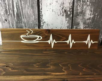 Heartbeat Coffee Sign - Heartbeat Line Coffee Sign - Coffee Bar Decor - Kitchen Decor - Coffee Addict Sign - Coffee Lover Sign - Wood Sign