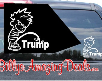 Calvin Piss Pee on Trump Vinyl Decal Sticker Car Truck Window Wall Boat Republican Party President United States GOP Donald POTUS