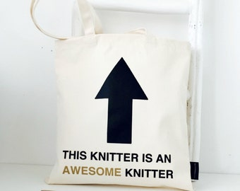 This Knitter Is An Awesome Knitter | Canvas Bag for Yarn and Needles | Funny Knitting | Knitting Gift | Knitting Project Bag
