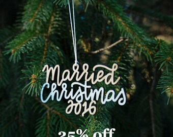 Married Christmas 2016 Ornament | Christmas Ornament | Newlywed Gift | Christmas Gift | Wedding Gift | Couple Gift | Bride and Groom Gift |