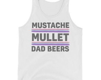 Mustache, Mullet & Dad Beers Tank Top
