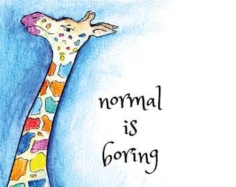 "Handmade postcard with colorful giraffe//""Normal is boring""//fun to send"