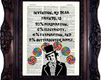 Willy Wonka Print Willy Wonka Decor Charlie and the Chocolate Factory Willy Wonka Quote Willy Wonka Birthday Party Oompa Loompa Wonka C:814