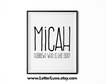 Micah Printable Kids Gift - Name Meaning Art - Baby Shower Gift - Nursery Art - Digital Print - Nursery Decor - Typography Wall Decor